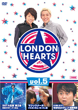 LONDON HEARTS Vol.5[DVD]
